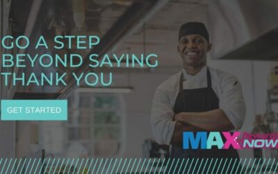 """Announcing MAXRewardsNOW: Say """"Thank You"""" to Your Essential Employees"""